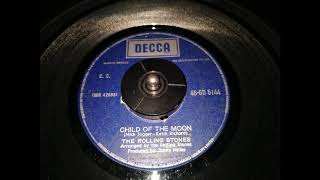 CHILD OF THE MOON  - THE ROLLING STONES