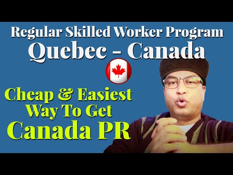 Quebec's Skilled Workers Program EASIEST WAY To GET CANADA PR