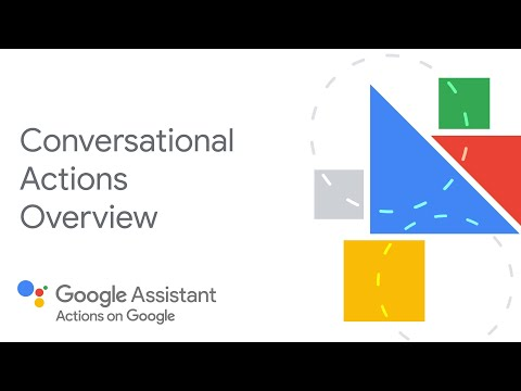 Conversational Actions overview - Actions Builder & Actions SDK