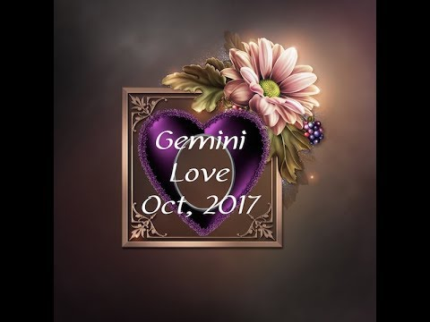 GEMINI GENERAL LOVE FORECAST OCTOBER, 2017