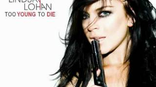 [Mp3] [DL] Lindsay Lohan - Too Young To Die