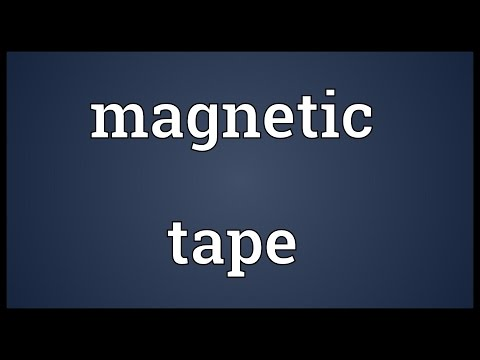 Magnetic tape Meaning