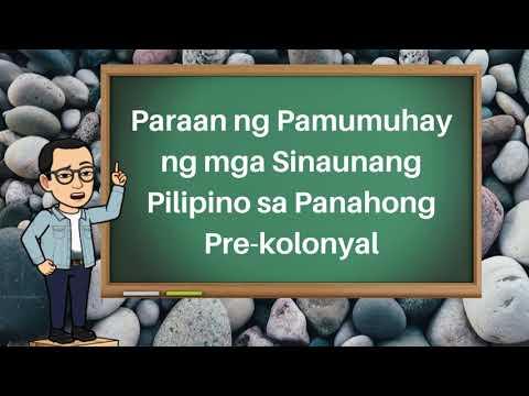 Download Paraan ng Pamumuhay ng Sinaunang Pilipino (Pre-Kolonyal)
