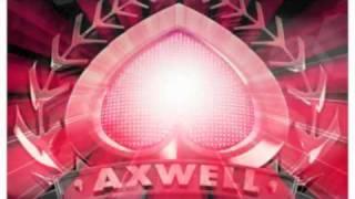 Axwell - Heart Is King (Original Mix) [Axtone]