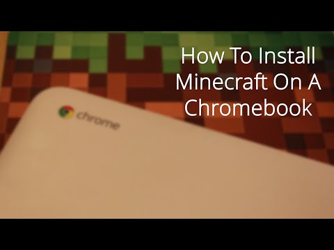 How to get minecraft on a chromebook for free
