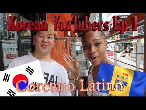 Coreano Latino | Korean Youtubers Ep.1