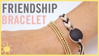DIY   Friendship Bracelet 2 Ways!