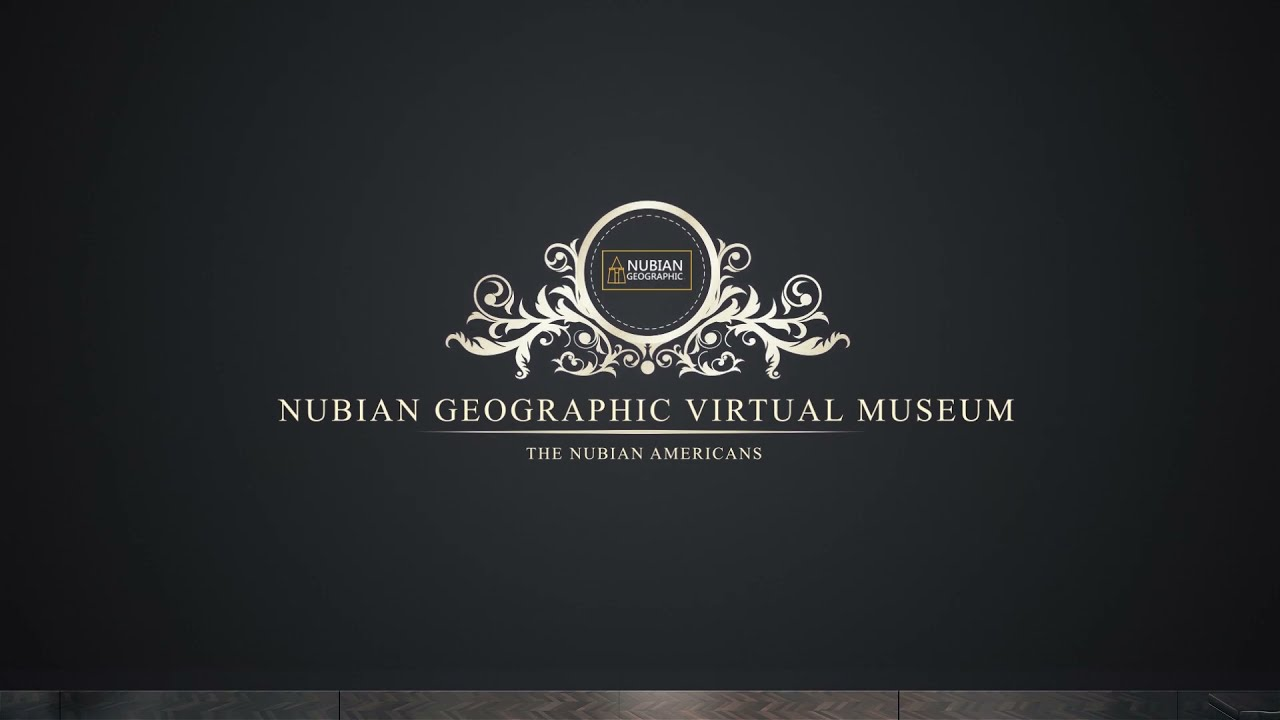 Welcome To The Nubian Geographic Virtual Museum