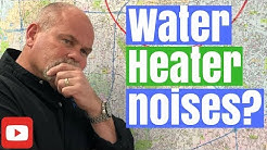 Are Water Heaters Supposed to Make Noise? Ask-A-Plumber: Episode 22