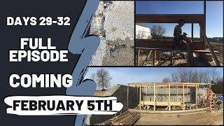 Coming Soon. Preview. (Holistic Homes-Greenhouse Build Days 29-32 Earthship Inspired Design & Build)