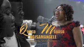 Qiniso Mabaso - Ngisamangele (Official Music Video)