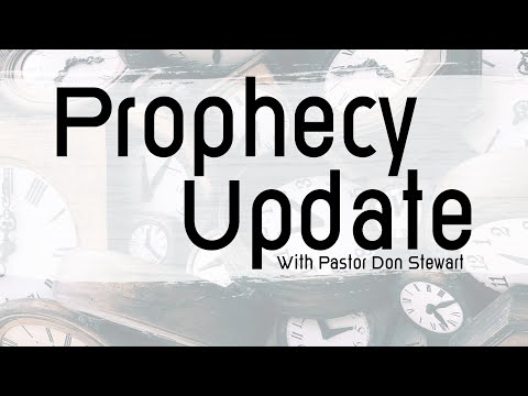 Prophecy Update with
