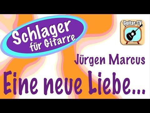 EINE NEUE LIEBE... - Jürgen Marcus, Cover • Lyrics • Chords • Tutorial • Gitarre lernen