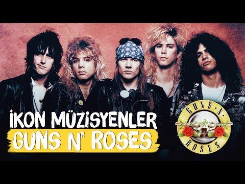 Gençken Yemedikleri Nane Kalmayan Grup: Guns N' Roses – İkon Müzisyenler