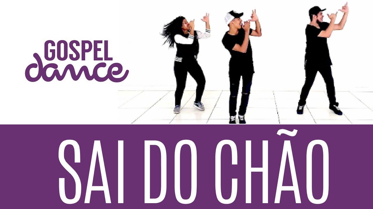 Gospel Dance - Sai do Chão - Felipe Brito