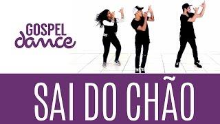 gospel dance sai do chão felipe brito
