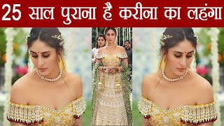 Kareena Kapoor Khan wears 25 years old Bridal lehenga in Veere Di Wedding; Watch Video | FilmiBeat