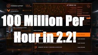 Elite: Dangerous - 100+ Million per hour in 2.2!!! - READ DESCRIPTION