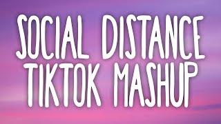 tik tok songs for social distancing