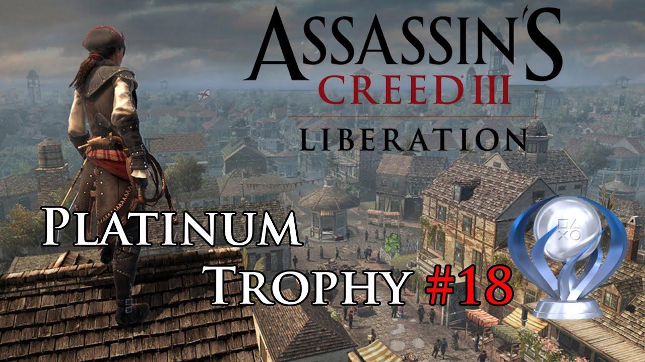Download Assassin's Creed 3: Liberation (PS Vita) - Platinum Trophy #18 [1080p]