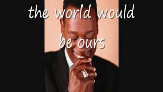 Luther Vandross & Cheryl Lynn ~ If This World Were Mine ~ Lyrics On Screen ~ (HD) thumbnail