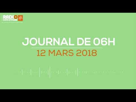 Le journal de 06h00 du 12 mars 2018 - Radio Côte d'Ivoire
