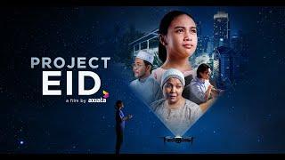 Project Eid | Axiata Raya 2019