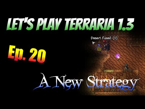 Let's Play Terraria 1.3 Ep. 20 - A New Strategy!