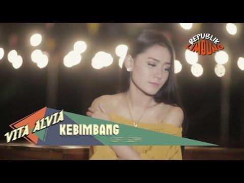 Download Lagu Vita Alvia - Kebimbang