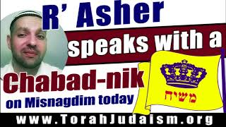 R' Asher speaks to a Chabad-nik