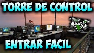Entrar Facil en TORRE DE CONTROL !! GTA 5 Online 1.16: Nuevo metodo entrar Sitio Oculto BASE MILITAR