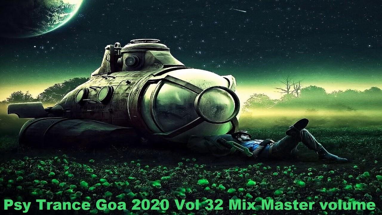 Psy Trance Goa 2020 Vol 32 Mix Master volume