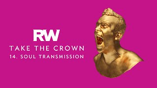 Robbie Williams | Soul Transmission | Take The Crown Official Track