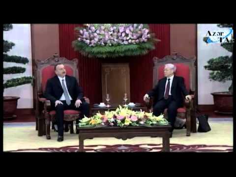Azərbaycan Prezidenti İlham Əliyev Vyetnam Kommunist Partiyasının baş katibi ilə görüşüb