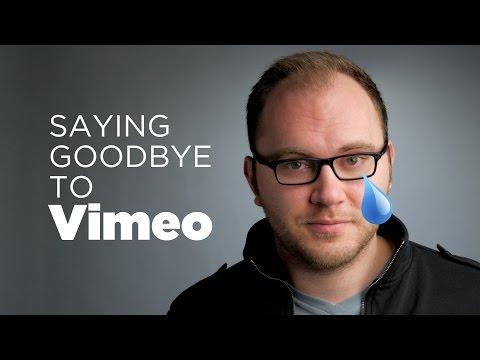 Goodbye Vimeo :-(