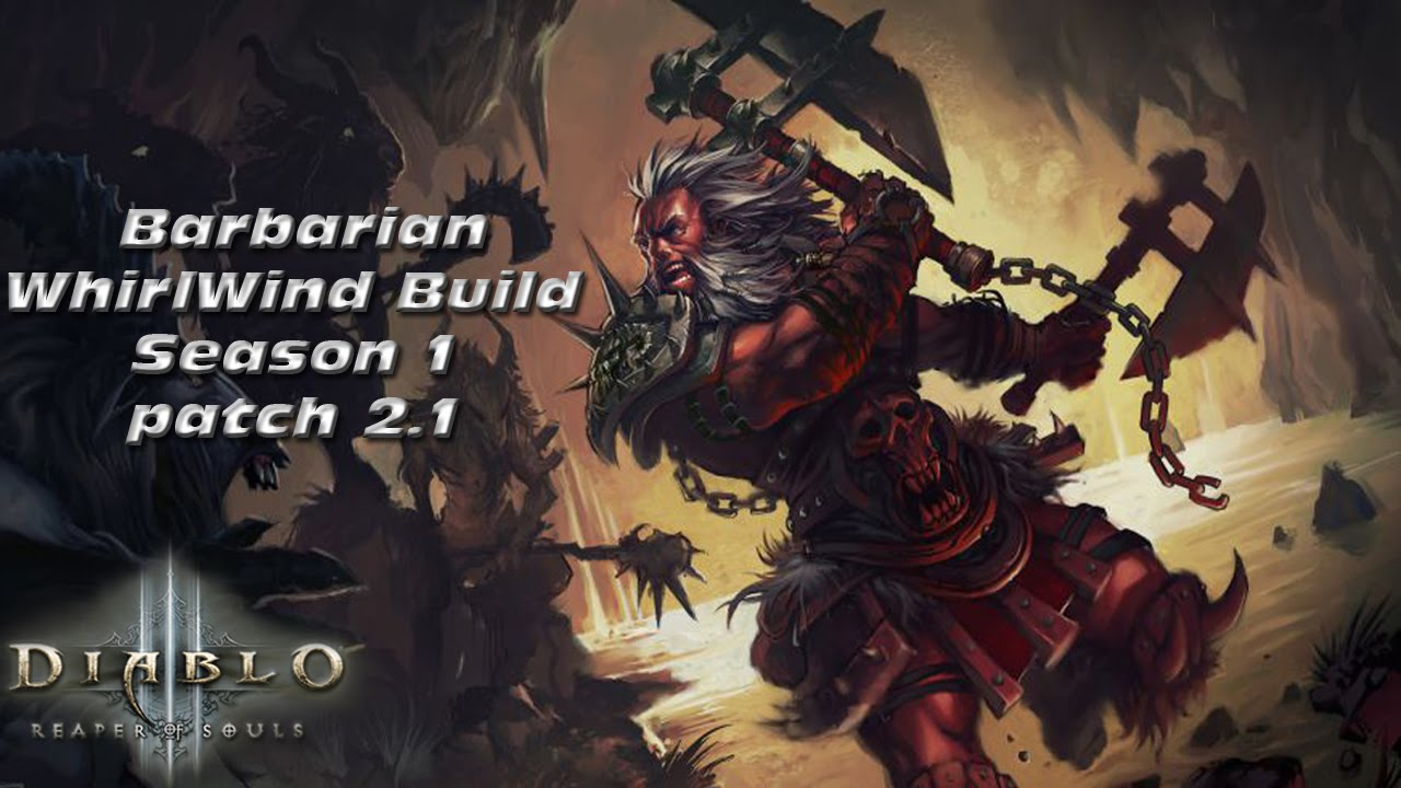Diablo  Reaper Of Souls Barbarian Build Whirlwind