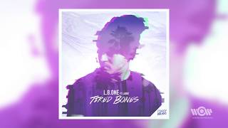 L.B.ONE - Tired Bones (feat. Laenz) | Official Audio