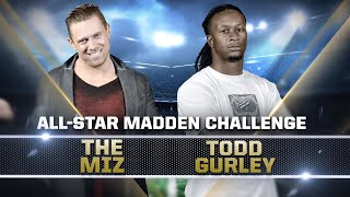 THE MIZ vs. Los Angeles' TODD GURLEY — Madden 18 All-Star Challenge