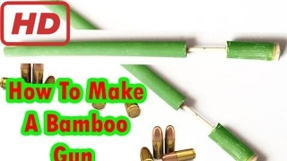 Как Сделать Бамбуковый Пистолет, Стреляющий С Использованием Бумажных Пуль (Камплок) | Традиционный