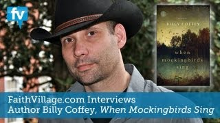 Talking 'When Mockingbirds Sing' | Billy Coffey