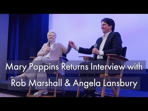 Mary Poppins Returns Interview With Rob Marshall & Angela Lansbury At The Walt Disney Studios