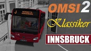 OMSI 2 [60 FPS] Klassiker - INNSBRUCK Horror-Linie J zur Nordkette- Let's Play Omsi 2 [#470]
