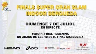 Finals Super Gran Slam al Pàdel Indoor Berguedà - Federació Catalana Pàdel
