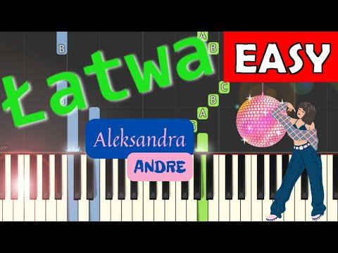 🎹 Ale Ale Aleksandra (Andre) - Piano Tutorial (łatwa wersja) 🎹