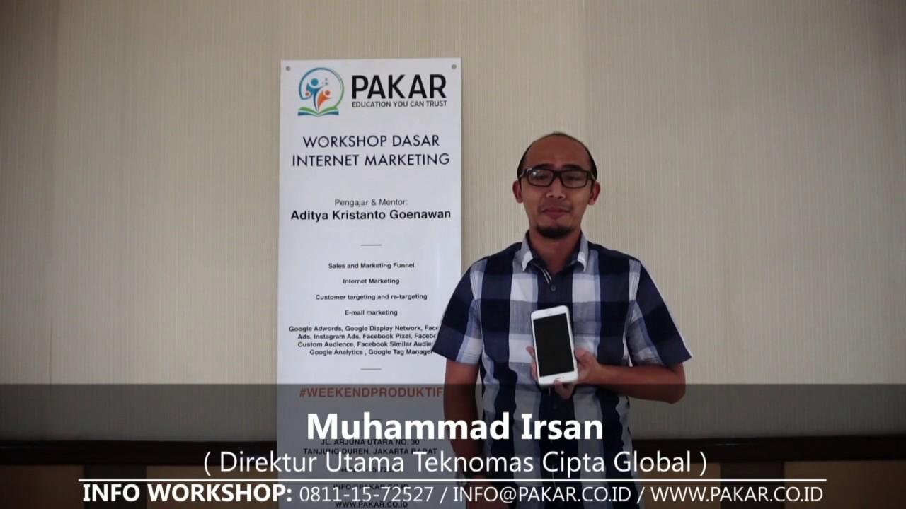 Testimonial Workshop PAKAR Internet Marketing (Muhammad) - YouTube