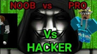 NOOB vs PRO VS HACKER in Roblox elemental battlegrounds