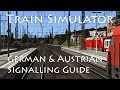 Train Simulator - German & Austrian Signalling Guide
