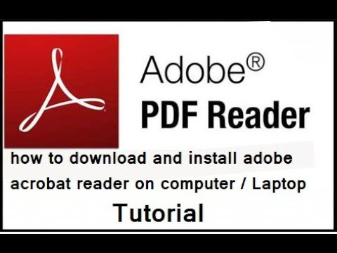 How To Download And Install Adobe Acrobat Reader On Computer / Laptop