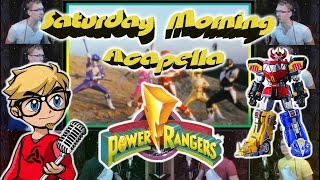 Power Rangers Theme - Saturday Morning Acapella