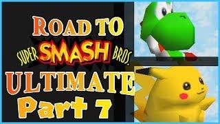 Road to ULTIMATE | Super Smash Bros. 64 Part 7